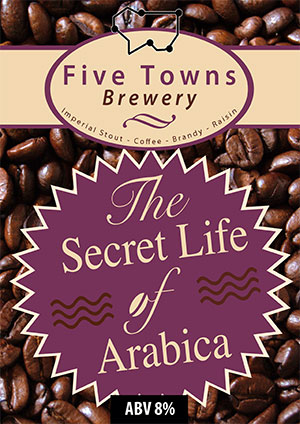 Arabica brewed by Five Towns Brewery