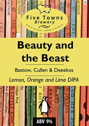 beauty and the beast brewed by Five Towns Brewery