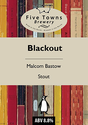 blackout brewed by Five Towns Brewery