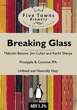 breaking glass brewed by Five Towns Brewery