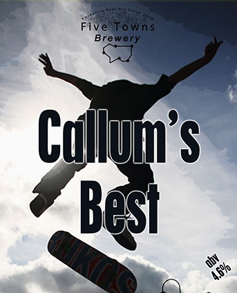 Callums Best brewed by Five Towns Brewery