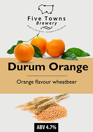 Durum Orange brewed by Five Towns Brewery