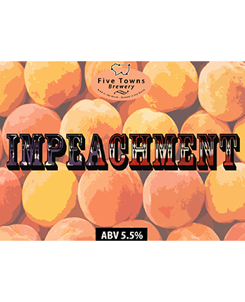 impeachment brewed by Five Towns Brewery