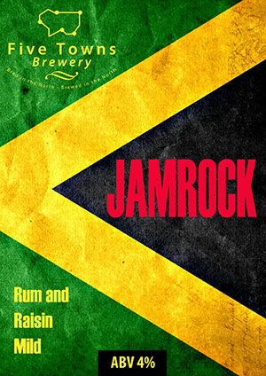 jamrock brewed by Five Towns Brewery