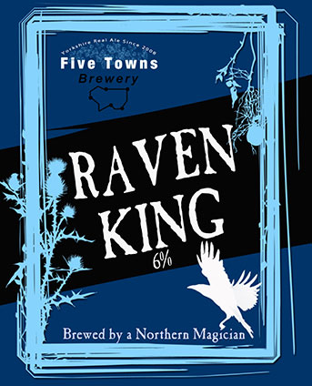 raven king brewed by Five Towns Brewery